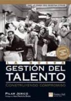 la nueva gestion del talento: construyendo compromiso-pilar jerico-9788483223864