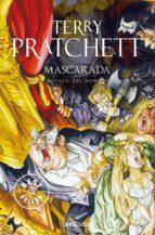 El libro de Mascarada (mundodisco 18 / las brujas 5) autor TERRY PRATCHETT TXT!