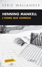 l home que somreia-hennig mankell-9788483836064