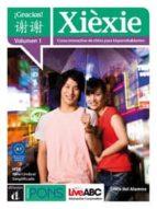 xiexie (vol. 1): curso interactivo de chino para hispanohablantes-9788484435464