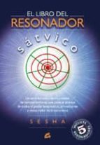 el libro del resonador satvico (incluye 5 resonadores) 9788484451464