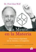 mente en la materia, la (e-book) (ebook)-fred alan wolf-9788484453864