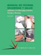 manual de higiene, seguridad y salud aplicadas a la micropigmenta cion tatuaje y piercing (ciclo formativo grado superior) mario gisbert 9788487190964
