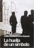 El libro de 14 D 1988: veinticinco años despues autor VV.AA. TXT!