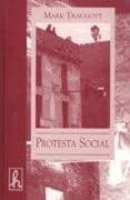 El libro de Protesta social autor MARK TEAUGOTT DOC!