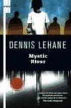 mystic river-dennis lehane-9788490066164