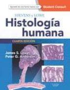 stevens y lowe. histología humana, 4ª ed.-j. lowe-9788490229064
