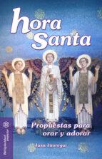 hora santa (ebook)-juan jauregui-9788490237939