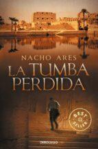 la tumba perdida nacho ares 9788490321164