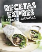 recetas expres sanas y sabrosas 9788490569764