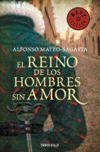 el reino de los hombres sin amor (isidoro montemayor 3)-alfonso mateo-sagasta-9788490625064