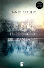 el silencio del pantano (ebook)-juan jose braulio sanchez-9788490691564
