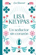 un seductor sin corazón (los ravenel 1) (ebook)-lisa kleypas-9788490694664