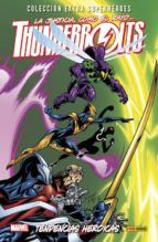 thunderbolts 4: tendencias heroicas fabian nicieza mark bagley 9788490942864