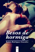 besos de hormiga (ebook)-ruben rodriguez gonzalez-9788490956564
