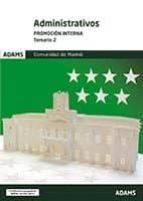 administrativos promoción interna. comunidad de madrid: temario 2 9788491472964