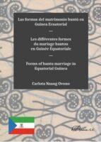 El libro de Las formas del matrimonio bantu en guinea ecuatorial autor CARLOTA NSANG OVONO TXT!