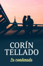 la condenada (ebook)-corin tellado-9788491627364