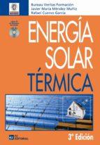 energia solar termica (incluye cd-r) (3ª ed)-javier maria mendez muñiz-9788492735464