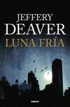 luna fria-jeffery deaver-9788492915064