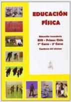 educación física. 1º y 2º curso. cuaderno del alumno. 1-9788493016364