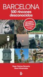 barcelona: 500 rincones desconocidos-roger jimenez remacha-albert winterhalder soler-9788493399764