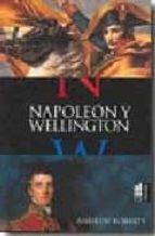 napoleon y wellington andrew roberts 9788493421564