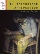 el torturador arrepentido (ebook)-carlos salem sola-9788493943264
