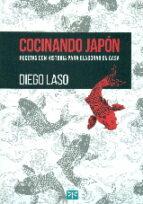 cocinando japon: recetas con historia para elaborar en casa-diego laso-9788494048364