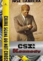 csi: kennedy-jose cabrera-9788494185564