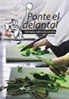 ponte el delantal. la nueva biblia de la cocina-sebastian breitinger-9788494384264