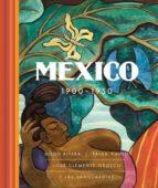 mexico 1900-1950: diego rivera, frida kahlo, jose clemente orozco y las vanguardias-9788494603464
