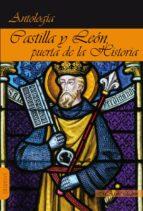 castilla y leon, puerta de la historia: antologia-gustavo martin garzo-francisco umbral-miguel de unamuno-9788494750564