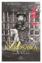 conversaciones con akira kurosawa: no lo comprendo, no lo comprendo akira kurosawa 9788494777264