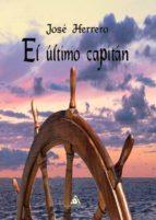 el ultimo capitan-jose herrero-9788494806964