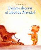 dejame decorar el arbol de navidad mireille d allance 9788495150264