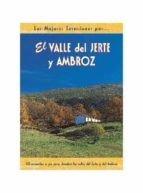 el valle del jerte y del ambroz: 20 recorridos a pie para descubr ir los valles del jerte y del ambroz-damian de la cruz-jose carlos serrano-9788495368164
