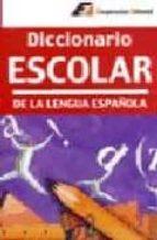diccionario escolar de la lengua española 9788495920164
