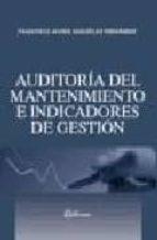 auditoria del mantenimiento e indicadores de gestion francisco j. gonzalez fernandez 9788496169364