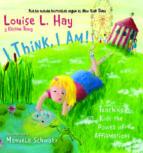 ¡yo pienso, yo soy!: enseñando a los niños el poder de afirmacion-louise l. hay-9788496423664