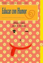 educar con humor: dinamicas tecnicas y recursos-alfonso francia-9788497006064