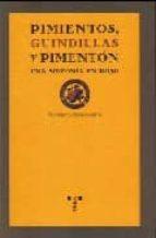 pimientos, guindillas y pimenton-francisco abad alegria-9788497043564