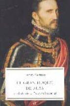 el gran duque de alba: soldado de la españa imperial-henry kamen-9788497343664