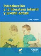 introduccion a la literatura infantil y juvenil actual-teresa colomer-9788497566964