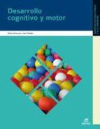 desarrollo cognitivo y motor (grado superior) (2010) 9788497715164