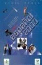 nuevo español 2000: nivel medio (3 audio cds del cuaderno de ejer cicios) nieves garcia fernandez jesus sanchez lobato 9788497783064