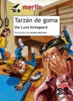 tarzan de goma-ole lund kirkegaard-9788497825764