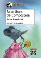 rata linda de compostela-bernardino graña-9788497829564