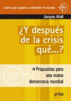 y después de la crisis… ¿qué? (ebook)-jacques attali-9788497845564