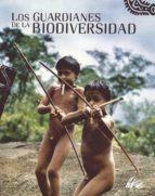 (pe) los guardianes de la biodiversidad-9788497854764